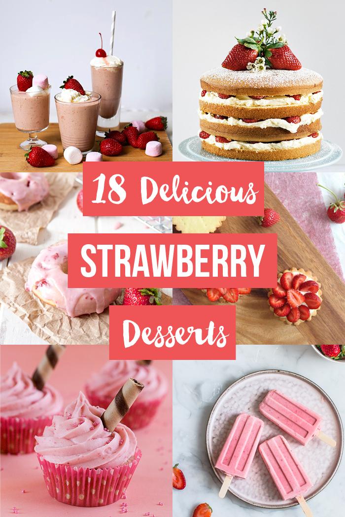 18 Delicious Strawberry Dessert Recipes