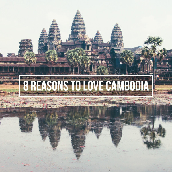 8-reasons-to-love-cambodia