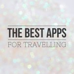 The Best Apps for Travelling