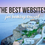 The Best Websites for Booking Travel to Save You Time and Money!