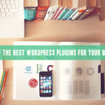 6 of the best WordPress Plugins for your Blog