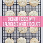 Coconut Cookies with Caramelised White Chocolate