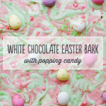 White Chocolate Easter Bark with Popping Candy