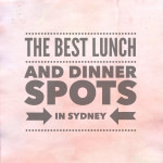 The Best Lunch and Dinner Spots in Sydney