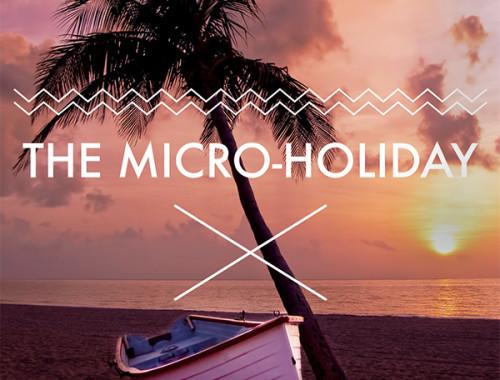 micro-holiday