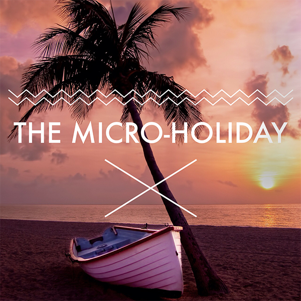 micro-holiday