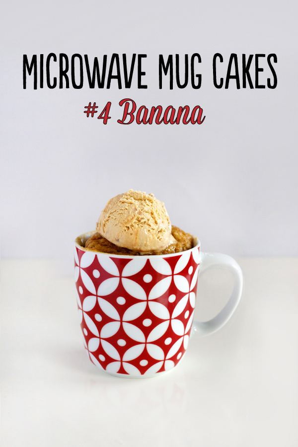 Microwave mug cakes 4 banana love swah a sydney for Recipe for cake in a cup in the microwave