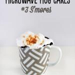 Microwave Mug Cakes – #3 S'mores