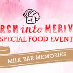 Milk Bar Memories @ Ms G's