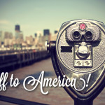 Off to America – your tips please!