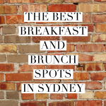 The Best Breakfast and Brunch Spots in Sydney