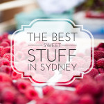 The Best Sweet Stuff in Sydney