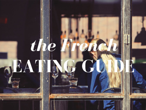 The French Eating Guide