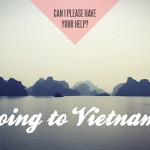 Next stop, Vietnam!