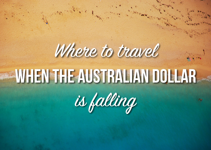 where-to-travel-falling-aussie-dollar